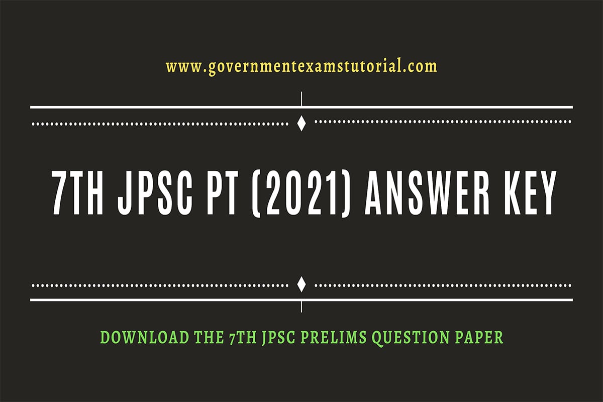 7th JPSC PT (2021) Answer key